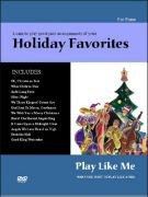 Play Like Me - Holiday Favorites (book/CD/6 DVD)