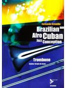 Brazilian & Afro Cuban Jazz Conception Trombone (book/CD)