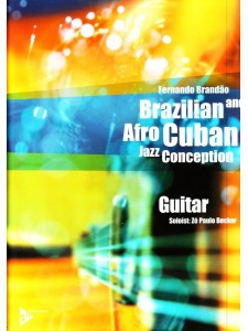 Brazilian & Afro Cuban Jazz Conception Guitar (book/CD)
