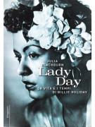 Lady Day: la vita e i tempi di Billie Holiday
