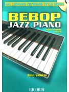 Bebop Jazz Piano: Guida Completa (book/CD)