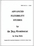 Advanced Flexibility Studies for the Jazz Trombonist (book/CD)