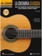 Hal Leonard Guitar Method: la chitarra classica (libro/CD)