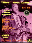 Aebersold 69: Charlie Parker - Bird Goes Latin (book/CD)
