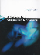 A Guide to Jazz Arranging and Composing