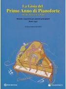 The joy of first-year piano - La gioia del primo anno di pianoforte