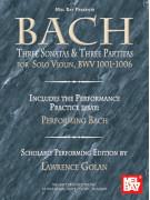 Bach: Three Sonatas & Three Partitas for Solo Violin