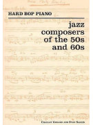 Hard Bop Piano - Jazz Composers of the 50s and 60s