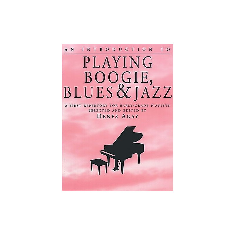 An Introduction To The House: Boogie Piano, Blues Piano, Jazz Piano