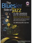 The Bluesier Side Of Jazz - Alto/Tenor Saxophone (book/CD)