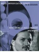 Inside Improvisation Vol. 6: Developing a Jazz Language (book/CD)