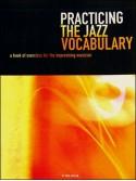 Practicing The Jazz Vocabulary