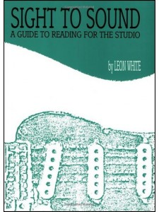 Sight to Sound: a Guide to Reading for the Studio