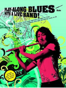 Play-Along Blues with a Live Band Flute (book/CD)