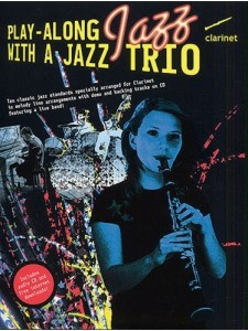 Play-Along with a Jazz Trio: Clarinet (book/CD)