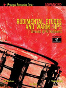 Rudimental Etudes And Warm-Ups Covering All 40 Rudiments (advanced)