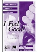 I Feel Good (A Contemporary A Cappella Collection)