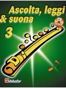 Ascolta, leggi, suona: metodo per flauto 3 (libro/CD)