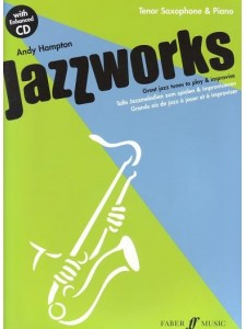 Jazz Works: Great Jazz Tunes to Play & Improvise Sax & Piano (book/CD