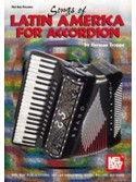 Songs of Latin America for Accordion