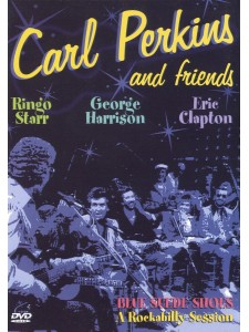 Carl Perkins and Friends - Blue Suede Shoes (DVD)