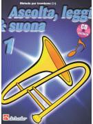 Ascolta, leggi & suona: metodo per trombone 1 (libro/CD)