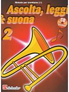 Ascolta, leggi & suona: metodo per trombone 2 (libro/CD)