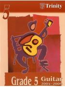 Trinity College London: Guitar Grade 5- 2004-2009