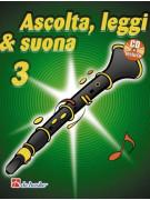 Ascolta, leggi & suona: metodo per clarinetto 3 (libro/CD)