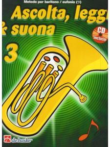 Ascolta, leggi & suona: metodo baritono/eufonio 3 (libro/CD)