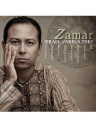 Israel Varela Trio - Zamar CD