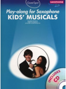 Kids' Musicals - Play-Along For Alto Saxophone (book/CD)