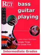RGT - Bass Guitar Playing - Grade 3 to Grade 5