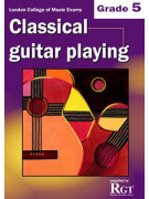 RGT - Classical Guitar Playing - Grade 5