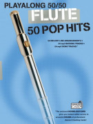 Playalong 50/50: Flute - 50 Pop Hits (book/Download Card)