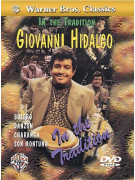 Giovanni Hidalgo: In the Tradition (DVD)