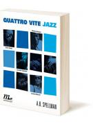 Quattro vite jazz