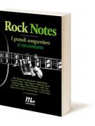 Rock Notes - I grandi songwriters si raccontano