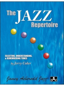 the jazz repertoire selecting understanding and remembering tunes pdf