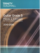 Trinity College London: Guitar Grade 5 - Pieces & Exercises 2010-2015