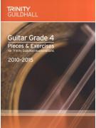 Trinity College London: Guitar Grade 4 - Pieces & Exercises 2010-2015