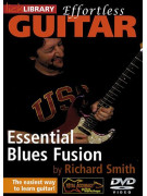 Lick Library: Effortless Guitar - Essential Blues Fusion (DVD)