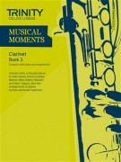 Musical Moments Clarinet Book 3