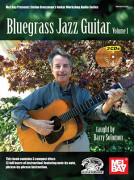 Bluegrass Jazz Guitar Volume 1 (book/3 CD)