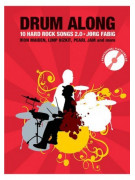 Drum Along: 10 Hard Rock Songs 2.0 (book/Cd Play Along)
