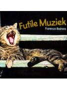 Fiorenzo Bodrato - Futile Muziek (CD)
