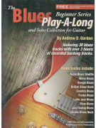 The Blues Play-A-Long and Solos Collection for Guitar Beginner Series