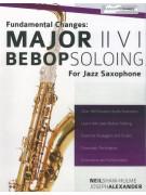 Major II V I Bebop Soloing For Jazz Saxophone - Volume 1