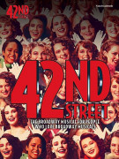 42nd Street - The Broadway Musical