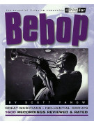 Bebop - The Essential Listening Companion